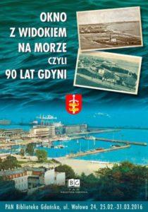 Okno z widokiem na morze czyli 90 lat Gdyni