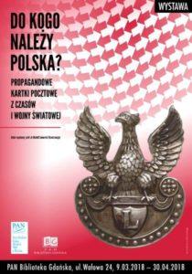 Do kogo należy Polska? Propagandowe kartki pocztowe z czasów I wojny światowej