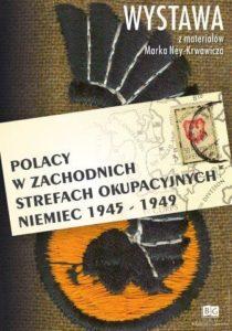 Polacy w zachodnich strefach okupacyjnych Niemiec 1945-1949