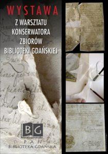 Z warsztatu konserwatora zbiorów Biblioteki Gdańskiej