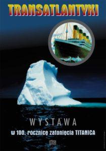 Transatlantyki - w 100. rocznicę zatonięcia Titanica
