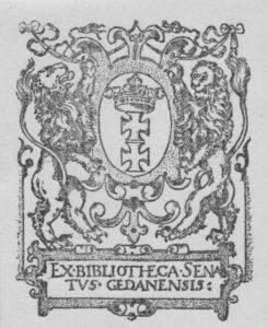 Pierwszy ekslibris Biblioteki Rady Miasta Gdańska wykonany przez norymberskiego rytownika Jonasa Silbera, 1597 rok.